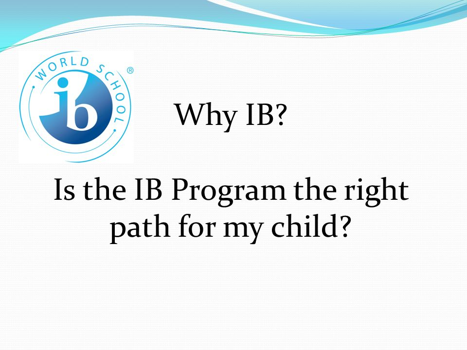 Is+the+IB+Program+the+right+path+for+my+child.jpg